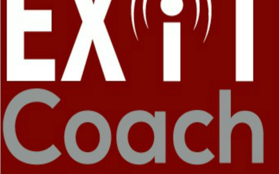 Podcast Guest Interview:  Exit Coach Radio